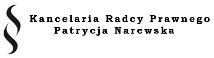 Kancelaria Radcy Prawnego - Patrycja Narewska